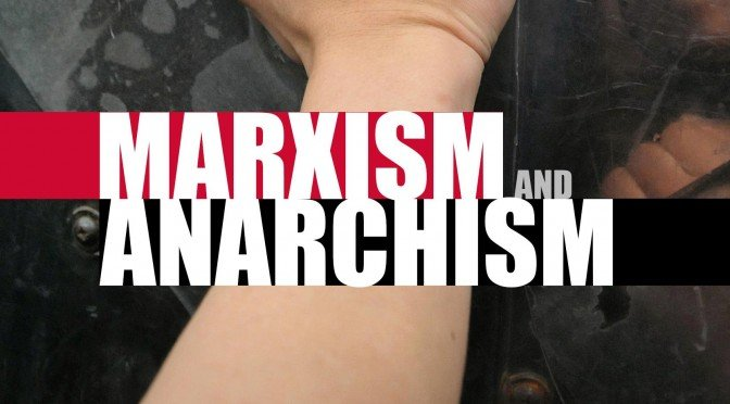 Marxism, Anarchism and State