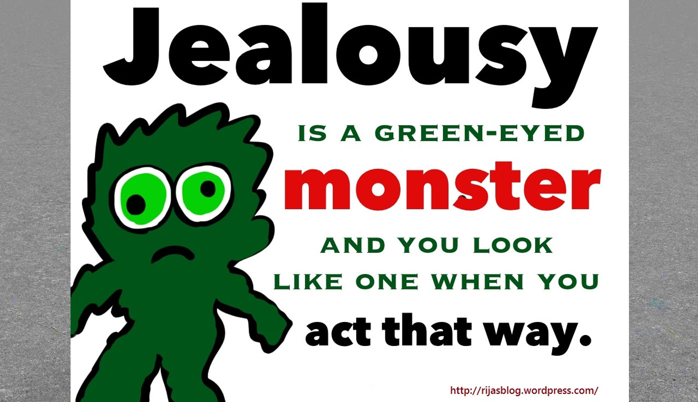 Jealousy: Hate It Not