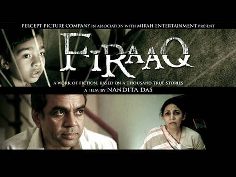 FIRAAQ: The Scarred Human Face of Gujarat Pogrom