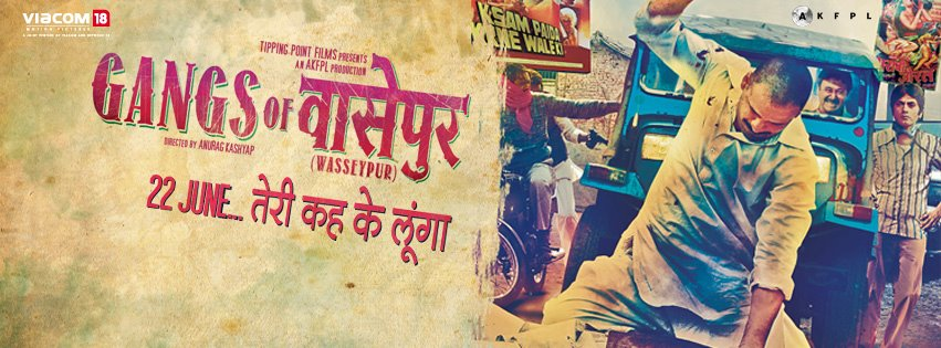 GANGS OF WASSEYPUR – I: Sleaze and Gore for 'Realism'